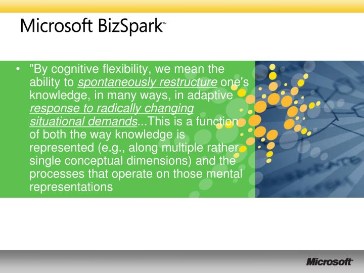 """""""By cognitive flexibility, we mean the ability to"""