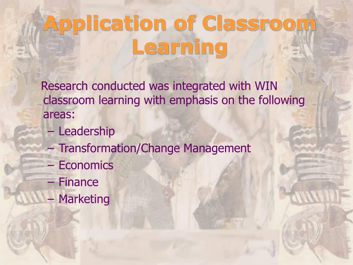 Application of Classroom Learning