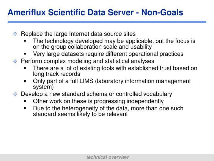 Ameriflux Scientific Data Server - Non-Goals