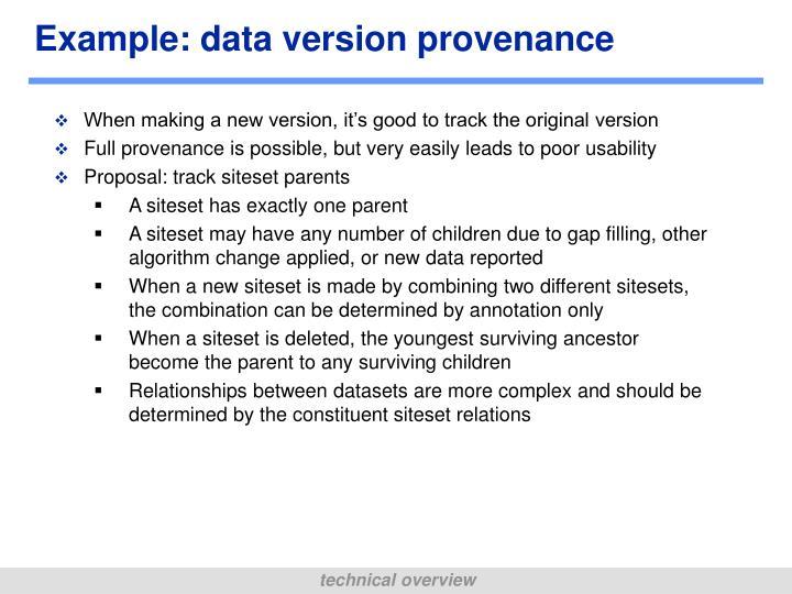 Example: data version provenance