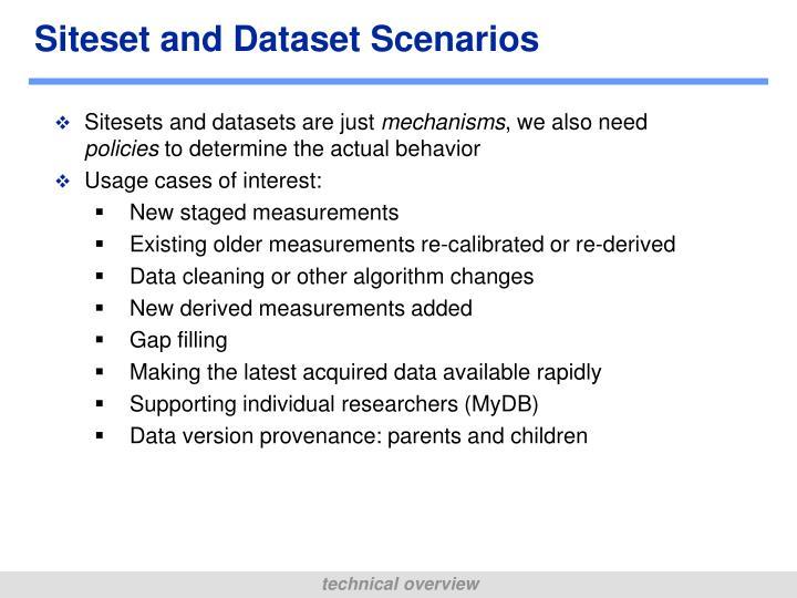 Siteset and Dataset Scenarios