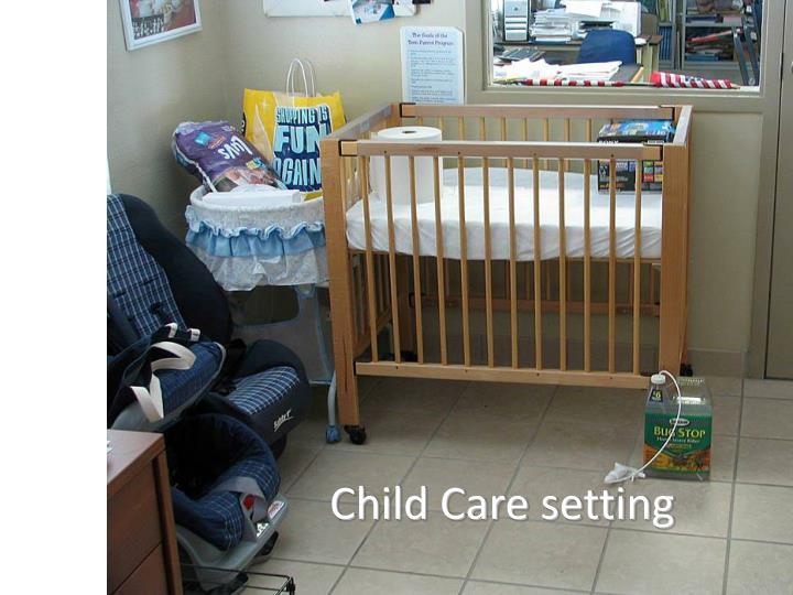 Child Care setting