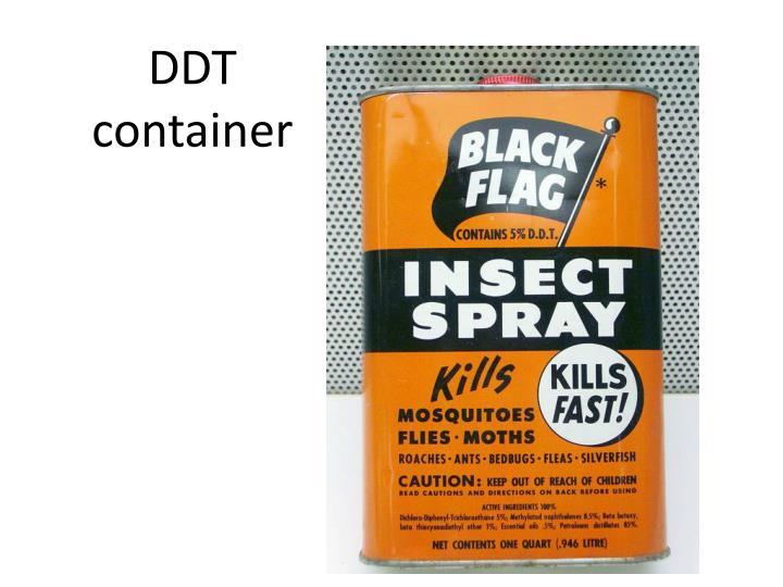 DDT container