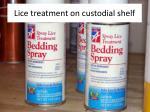 lice treatment on custodial shelf