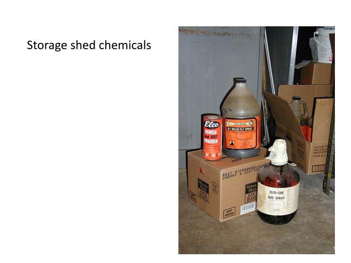 Storage shed chemicals