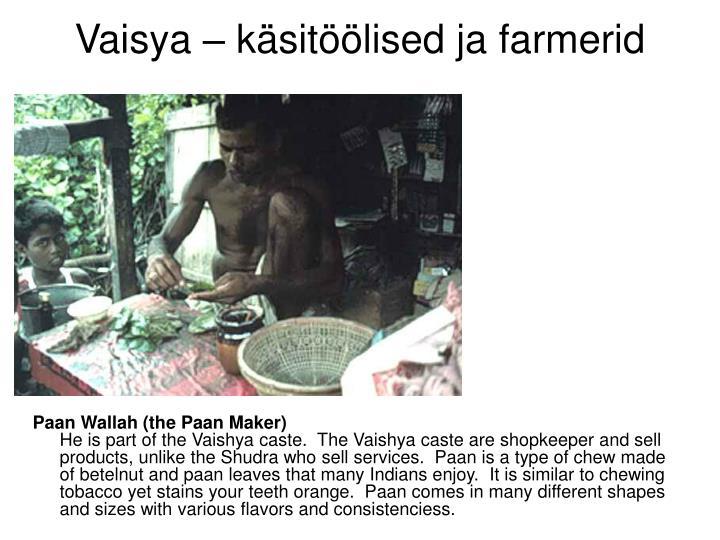 Vaisya – käsitöölised ja farmerid