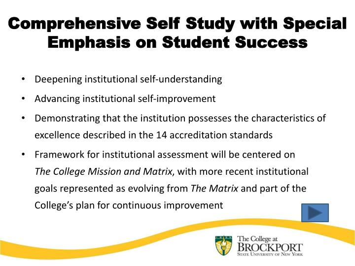 Comprehensive self study with special emphasis on student success