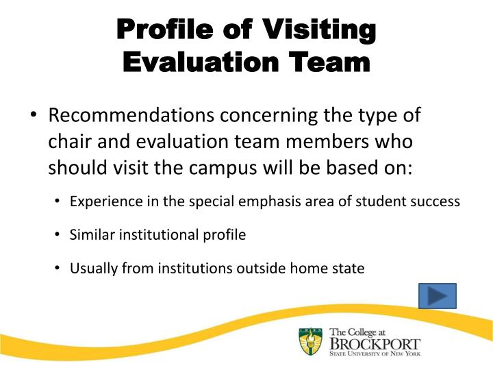 Profile of visiting evaluation team