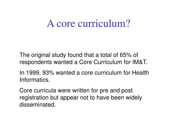 A core curriculum?