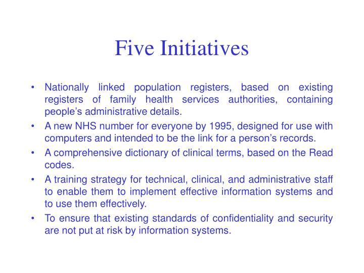Five Initiatives