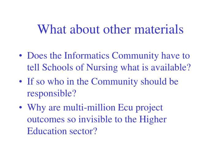 What about other materials