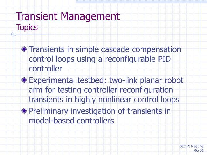 Transient Management