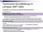technische grundbildung im lehrplan awt 20041