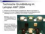 technische grundbildung im lehrplan awt 200410