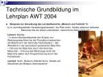 technische grundbildung im lehrplan awt 200412