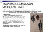 technische grundbildung im lehrplan awt 200415