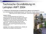 technische grundbildung im lehrplan awt 200416