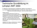 technische grundbildung im lehrplan awt 200417