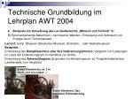 technische grundbildung im lehrplan awt 200419