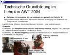 technische grundbildung im lehrplan awt 200420