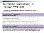 technische grundbildung im lehrplan awt 20044