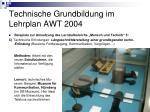 technische grundbildung im lehrplan awt 20045