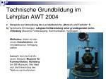 technische grundbildung im lehrplan awt 20048