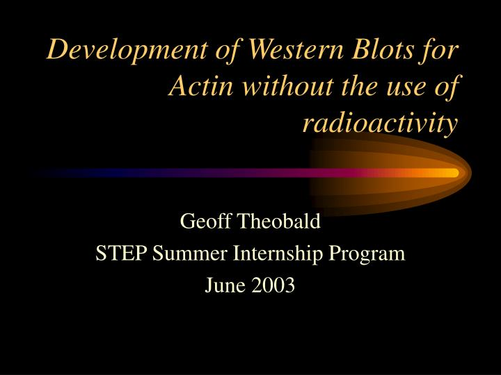 Development of Western Blots for Actin without the use of radioactivity