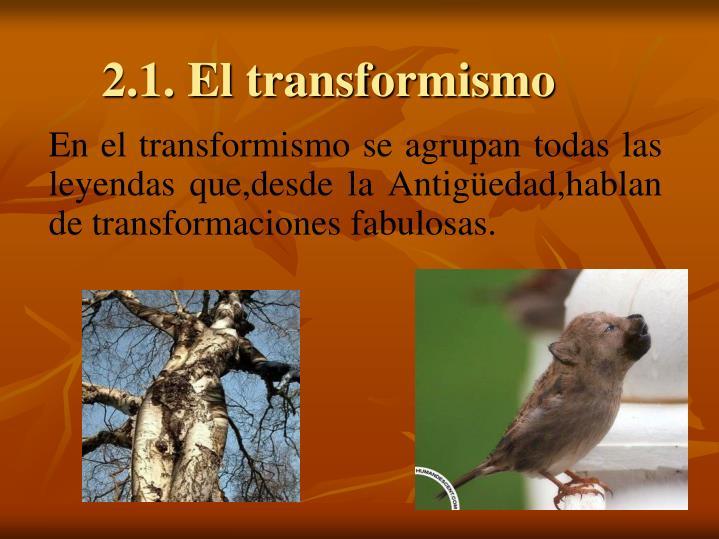 2.1. El transformismo