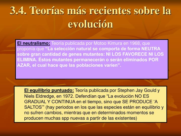 3.4. Teorías más recientes sobre la evolución