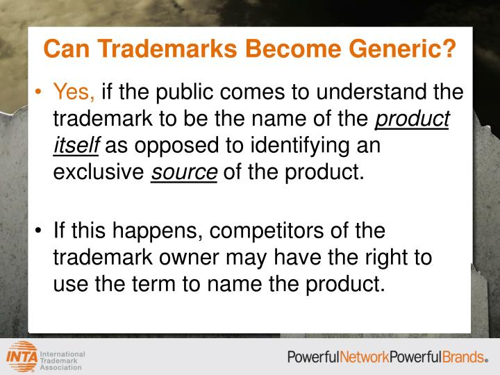 Can Trademarks Become Generic?