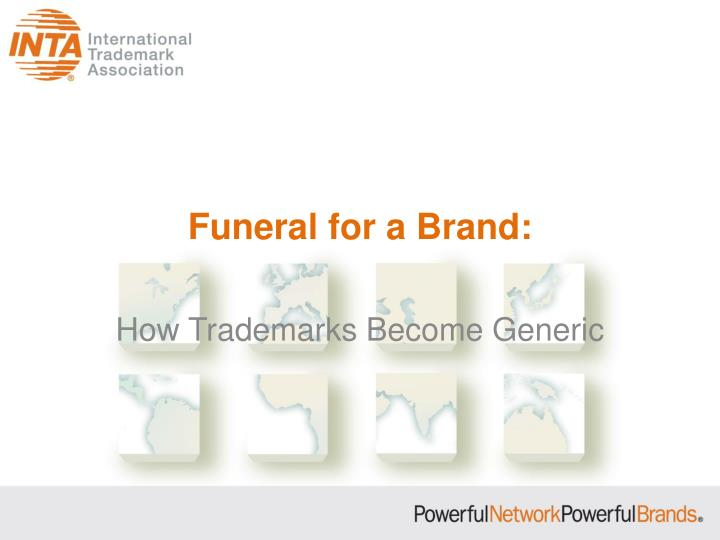funeral for a brand