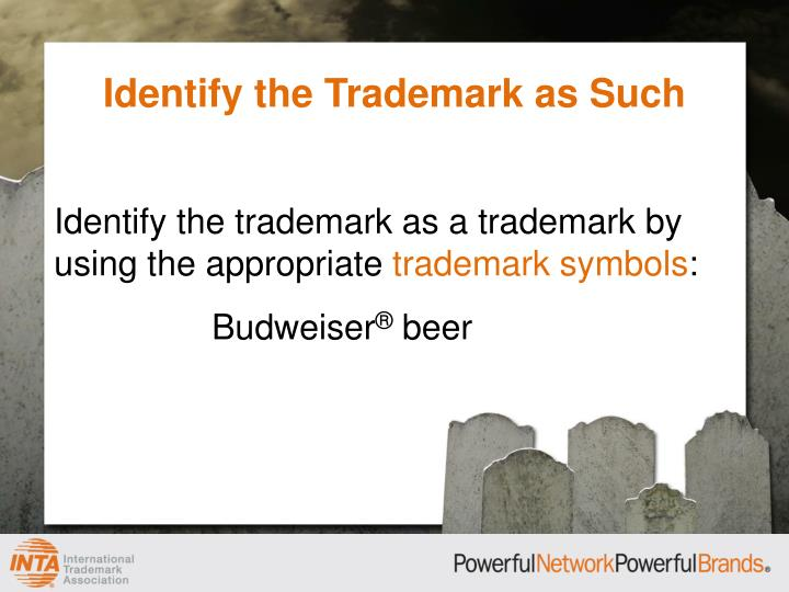 Identify the Trademark as Such