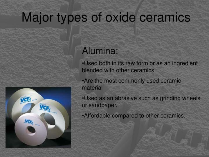 Major types of oxide ceramics