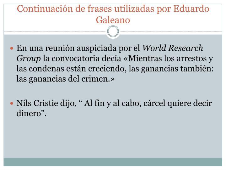 Continuación de frases utilizadas por Eduardo Galeano