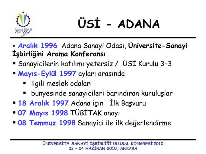 ÜSİ - ADANA