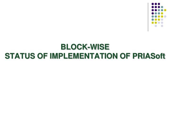 BLOCK-WISE