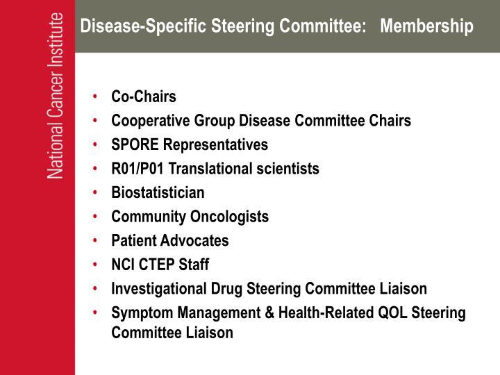 Disease-Specific Steering Committee:   Membership