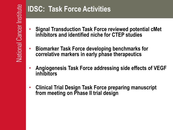 IDSC:  Task Force Activities