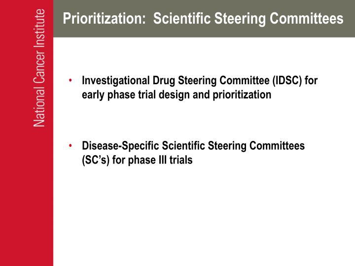 Prioritization:  Scientific Steering Committees