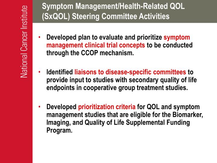 Symptom Management/Health-Related QOL (SxQOL) Steering Committee Activities