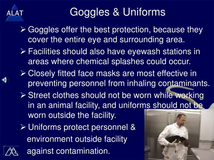 Goggles & Uniforms