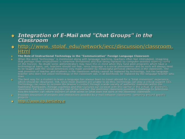"""Integration of E-Mail and """"Chat Groups"""" in the Classroom"""