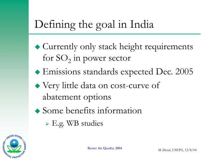 Defining the goal in India