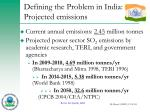 defining the problem in india projected emissions
