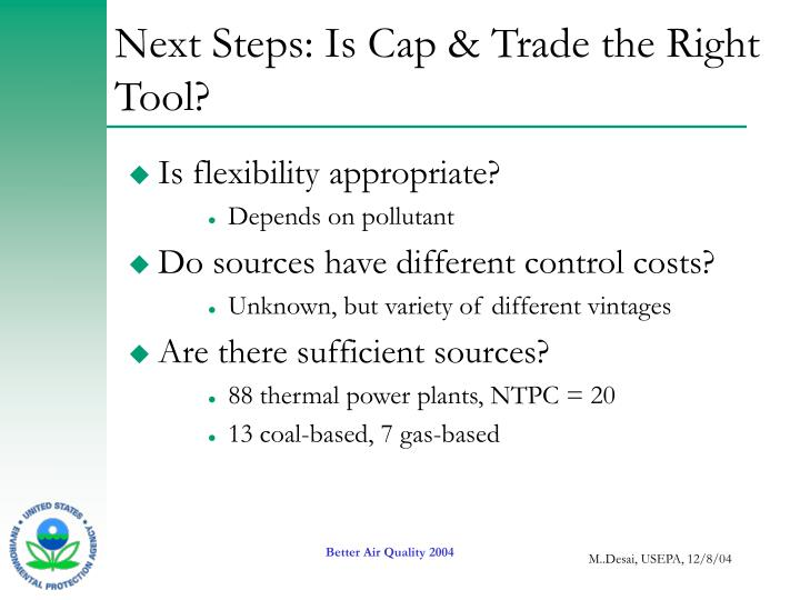 Next Steps: Is Cap & Trade the Right Tool?