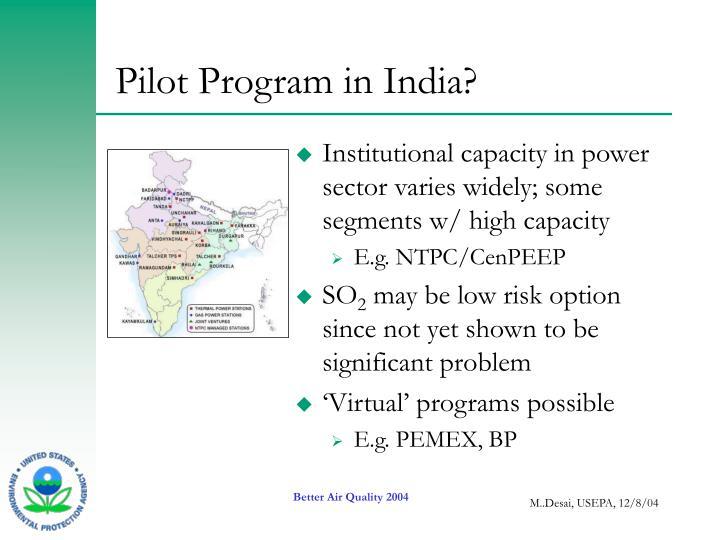 Pilot Program in India?