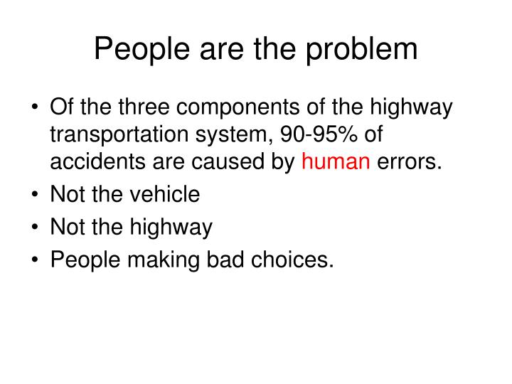 People are the problem