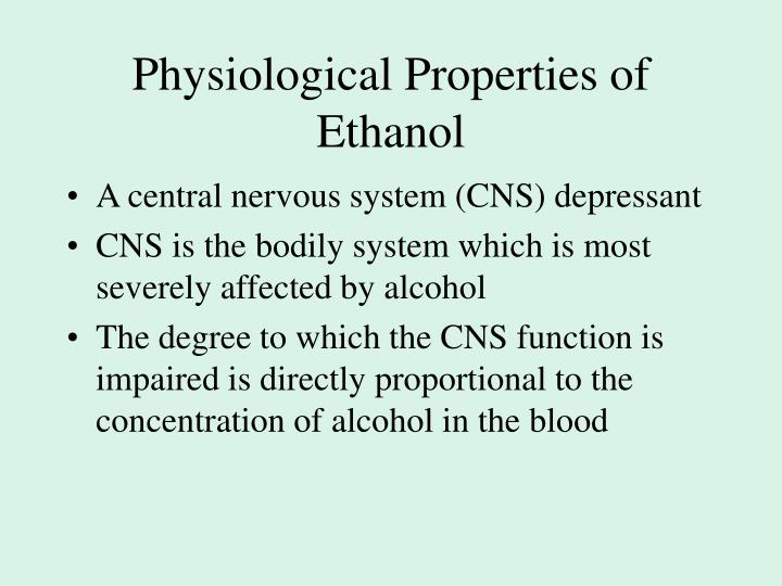 Physiological Properties of Ethanol