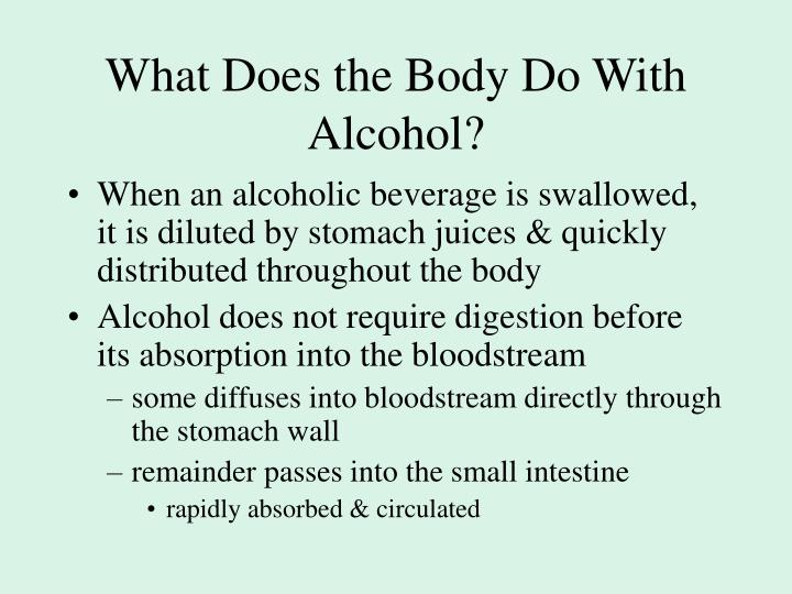 What Does the Body Do With Alcohol?